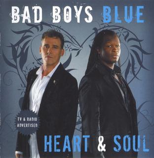 <i>Heart & Soul</i> (Bad Boys Blue album) album by German band Bad Boys Blue