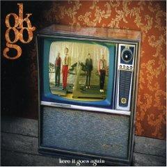 Here It Goes Again 2006 single by OK Go