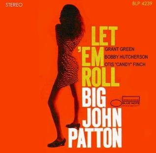 <i>Let Em Roll</i> (album) album by John Patton