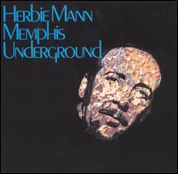 <i>Memphis Underground</i> 1969 studio album by Herbie Mann