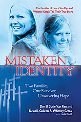 mistaken identity two families one survivor unwavering hope  mistaken identity book cover jpg