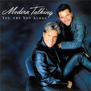 You Are Not Alone (Modern Talking song) - Wikipedia