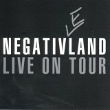 Negativ(e)land: Live on Tour