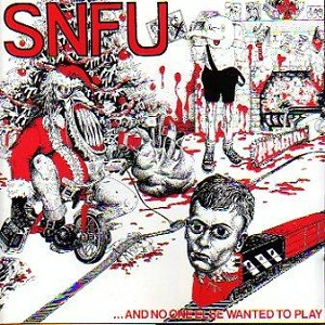 <i>...And No One Else Wanted to Play</i> album by SNFU