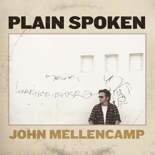 <i>Plain Spoken</i> 2014 studio album by John Mellencamp