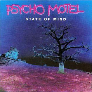<i>State of Mind</i> (Psycho Motel album) 1995 studio album by Psycho Motel