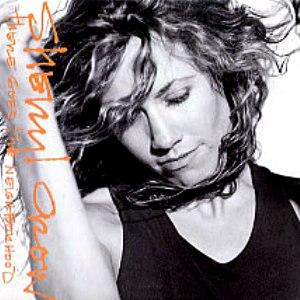 There Goes the Neighborhood (Sheryl Crow song) 1999 single by Sheryl Crow