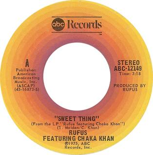 Sweet Thing (Rufus song) song by Rufus featuring Chaka Khan