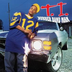 Titelbild des Gesangs Rubberband Man von T.I.