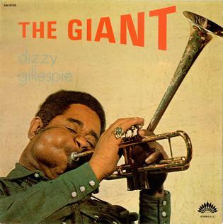 <i>The Giant</i> (Dizzy Gillespie album) 1973 live album by Dizzy Gillespie