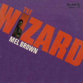 <i>The Wizard</i> (album) album by Mel Brown