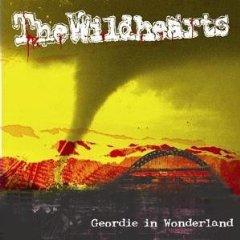 <i>Geordie in Wonderland</i> (album) 2006 live album by The Wildhearts