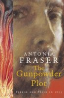 <i>The Gunpowder Plot: Terror and Faith in 1605</i> book by Antonia Fraser