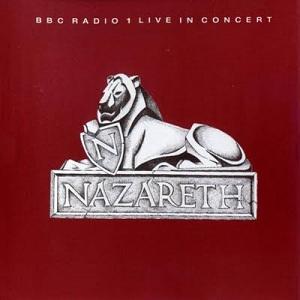 <i>BBC Radio 1 Live in Concert</i> (Nazareth album) 1973 live album by Nazareth