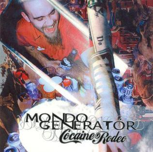 <i>Cocaine Rodeo</i> 2000 studio album by Mondo Generator