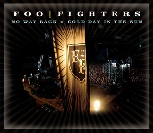 No Way Back/Cold Day in the Sun 2006 single by Foo Fighters