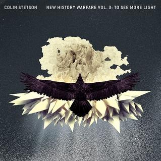 <i>New History Warfare Vol. 3: To See More Light</i> 2013 studio album by Colin Stetson