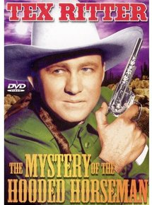 The Mystery of the Hooded Horsemen movie