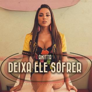 Deixa Ele Sofrer 2015 single by Anitta