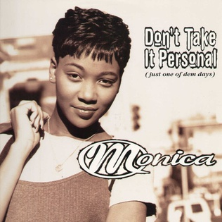 Dont Take It Personal (Just One of Dem Days) single