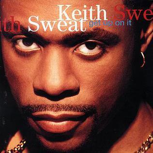 <i>Get Up on It</i> 1994 studio album by Keith Sweat