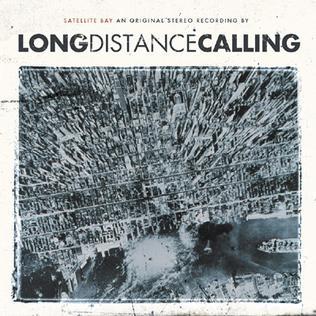 https://upload.wikimedia.org/wikipedia/en/9/9e/Long_Distance_Calling_-_Satellite_Bay_%282007%29.jpg