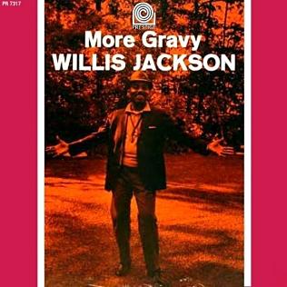 <i>More Gravy</i> 1964 studio album by Willis Jackson