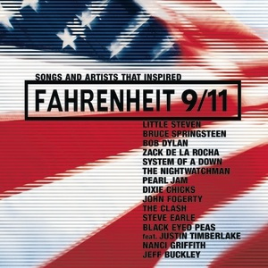 <i>Songs and Artists That Inspired Fahrenheit 9/11</i> 2004 compilation album