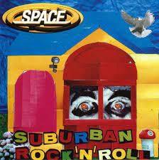<i>Suburban Rock n Roll</i> 2004 studio album by Space