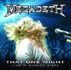 <i>That One Night: Live in Buenos Aires</i> 2007 live album by Megadeth