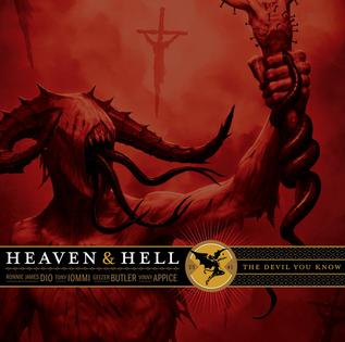 <i>The Devil You Know</i> (Heaven & Hell album) 2009 studio album by Heaven & Hell