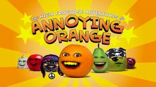 <i>The High Fructose Adventures of Annoying Orange</i>