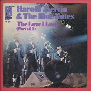 The Love I Lost 1973 single by Harold Melvin & the Blue Notes