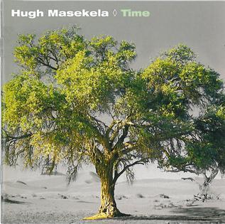 <i>Time</i> (Hugh Masekela album) 2002 studio album by Hugh Masekela