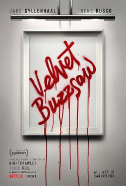 Últimas películas que has visto - (Las votaciones de la liga en el primer post) - Página 13 Velvet_Buzzsaw_%282019_poster%29