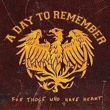 For Those Who Have Heart - Wikipedia A Day To Remember Album Cover