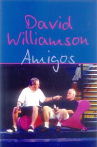 Amigos, by David Williamson.jpg