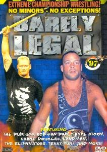 ECW Barely Legal 1997 Extreme Championship Wrestling pay-per-view event