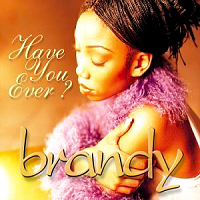 Brandy Norwood — Have You Ever? (studio acapella)