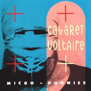 <i>Micro-Phonies</i> (album) 1984 studio album by Cabaret Voltaire