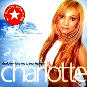 Take Me to Your Heaven (song) 1999 Charlotte Nilsson song
