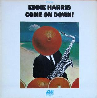 <i>Come On Down!</i> (album) 1970 studio album by Eddie Harris