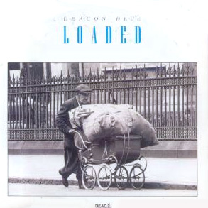 Loaded Deacon Blue Song Wikipedia