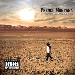 <i>Excuse My French</i> (album) 2013 studio album by French Montana