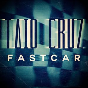 Fast Car (Taio Cruz song) 2012 single by Taio Cruz