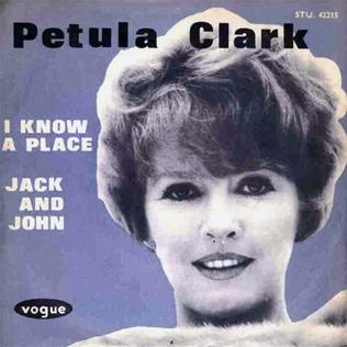 I Know a Place 1965 single by Petula Clark