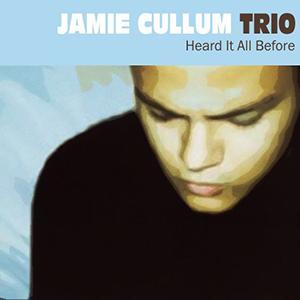 <i>Heard It All Before</i> (album) 1999 studio album by Jamie Cullum Trio