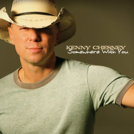 Somewhere with You single by Kenny Chesney
