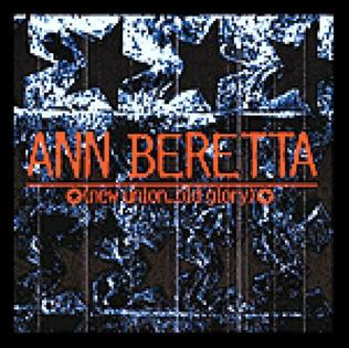 <i>New Union Old Glory</i> 2001 studio album by Ann Beretta