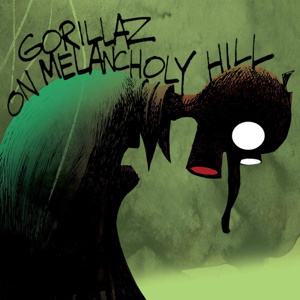 on melancholy hill gorillaz